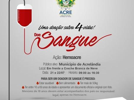 Participe da ação Hemoacre: doe sangue, doe vida. Uma doação salva 4 vidas!