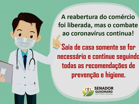 Alerta: A reabertura do comércio foi liberada mas o COMBATE ao novo coronavírus permanece