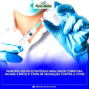 Município adota estratégia para maior cobertura vacinal e inicia 5° etapa de vacinação