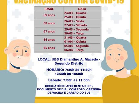 Vacinação contra a covid-19 de 24 de março a 6 de abril, para idosos de 65 a 69 anos