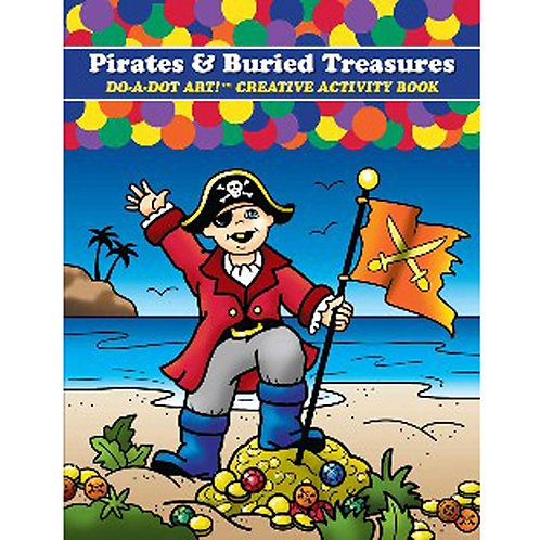 Pirates And Buried Treasure Do A Dot Art Coloring Book