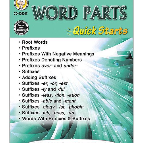 Word Parts Quick Starts Grades 4-8