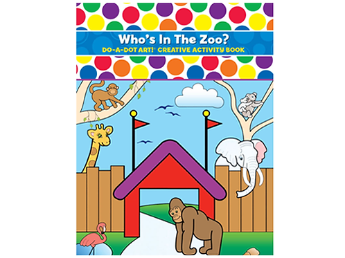 Who`s In the Zoo  Do A Dot Activity Book