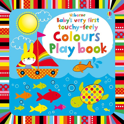 Baby's Very First Touchy-Feely Colors Play Book
