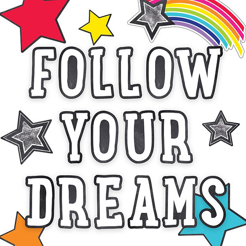 Follow Your Dreams Bulletin Board Set