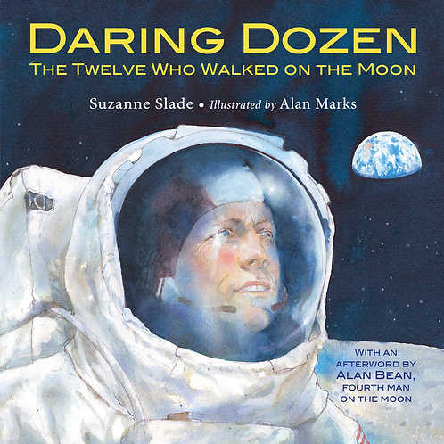 Daring Dozen THE TWELVE WHO WALKED ON THE MOON