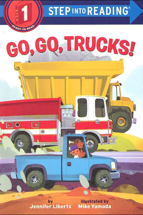 Step 1: Go, Go, Trucks!
