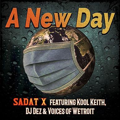 Sadat X feat. Kool Keith New Day Artwork.jpeg