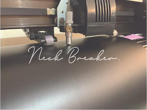 Neck Breaker.