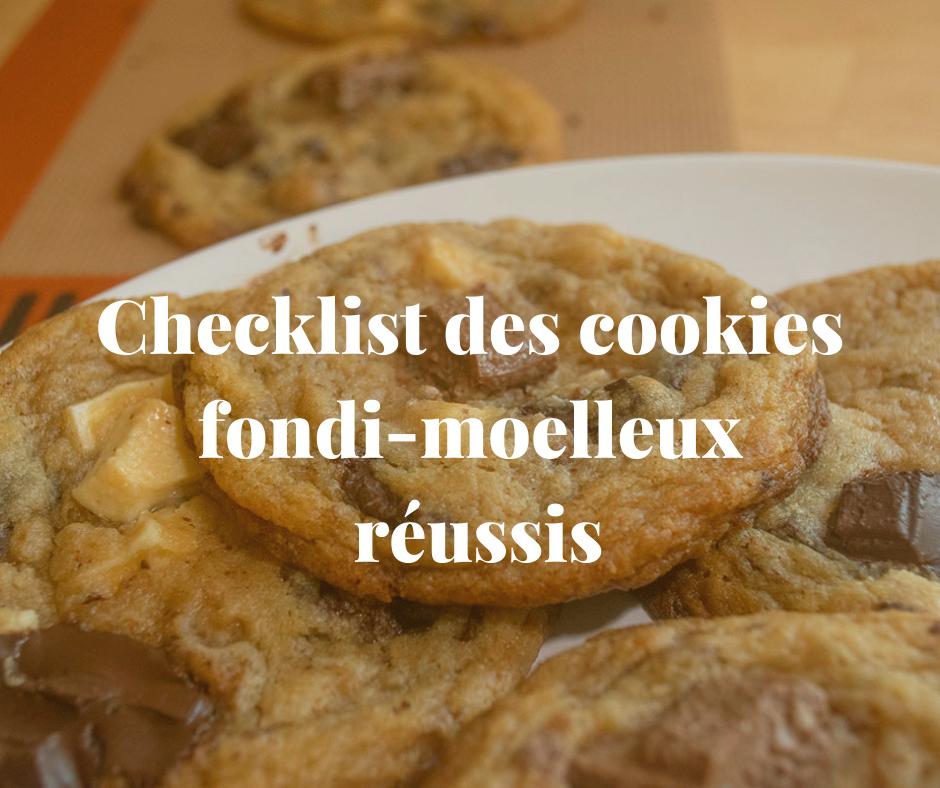 Checklist réussite cookies façon Subway