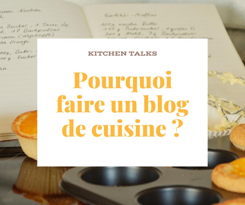Affiche pourquoi faire un blog de cuisine