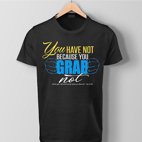 """""""Grab It"""" TShirt"""
