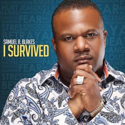 """Samuel R. Blakes """"I Survived"""" Digital Copy"""