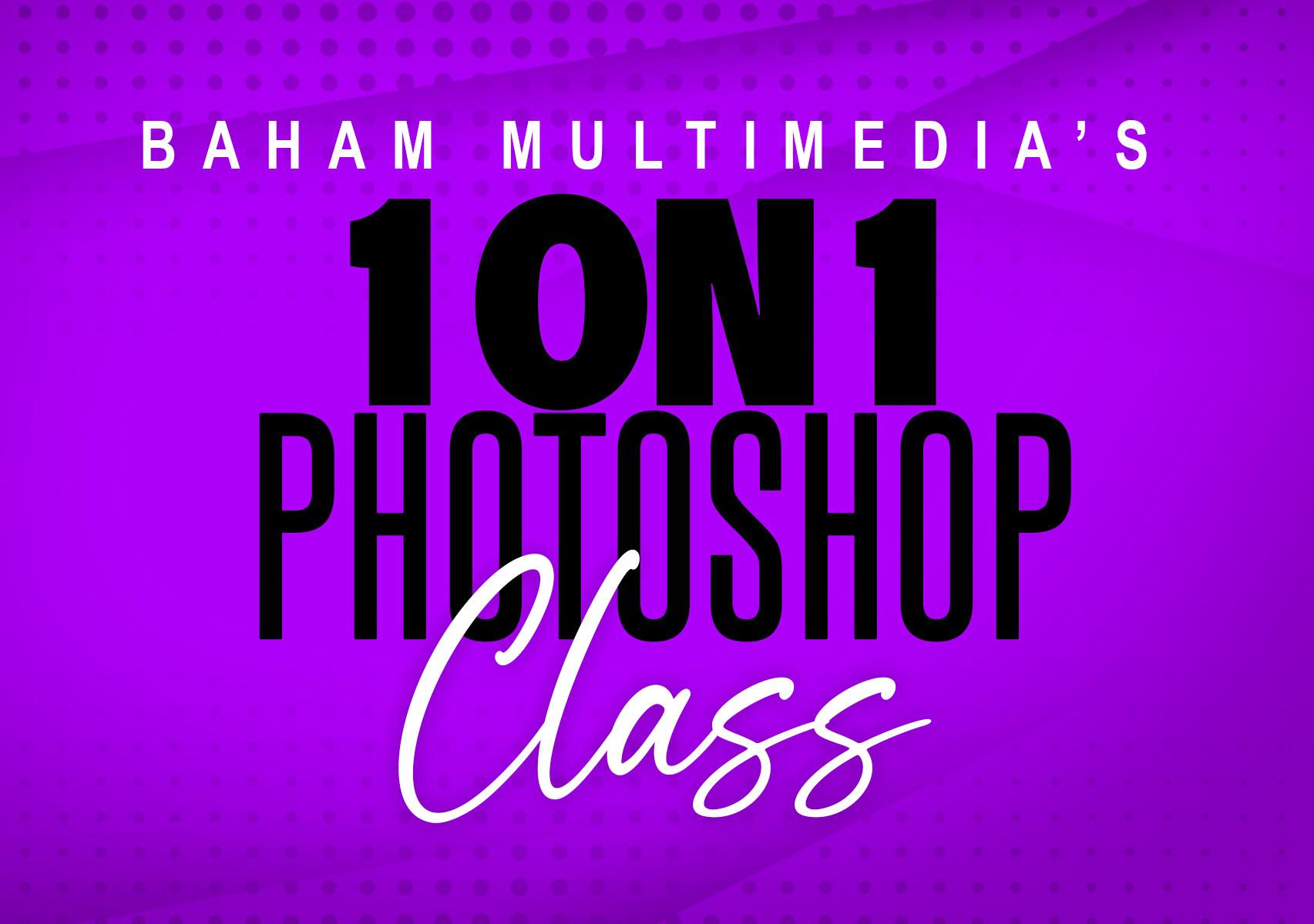1 on 1 Photoshop Class (90 MINS)