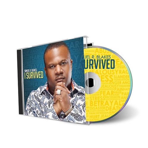 "Samuel R. Blakes ""I Survived"" Album"