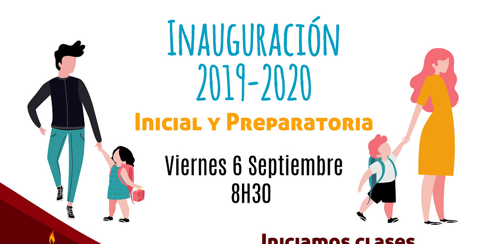 Inauguración Inicio Clases Inicial y Preparatoria