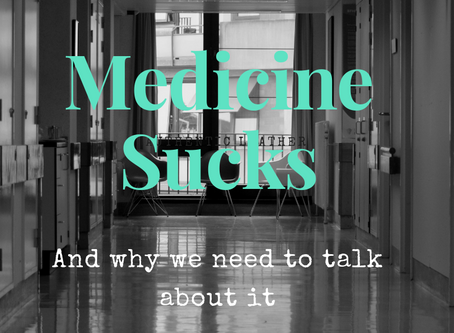 Medicine Sucks