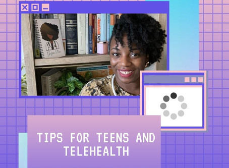 Tips for Teens and Telehealth