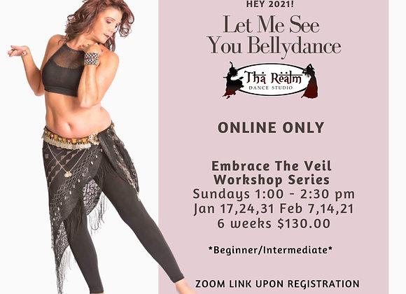 Embrace The Veil Workshop Series