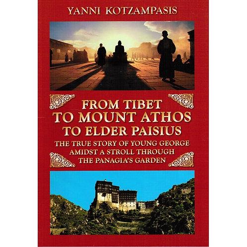 From Tibet to Mount Athos to Elder Paisius