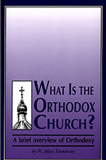 What is the Orthodox Church?
