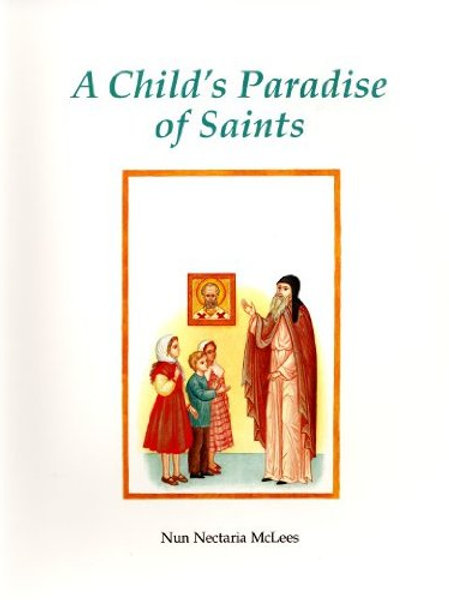 A Child's Paradise of Saints
