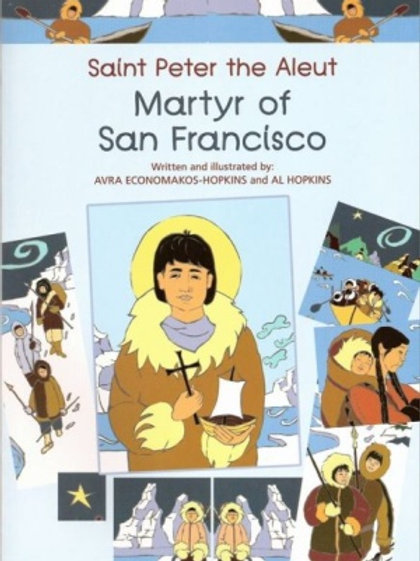 Saint Peter the Aleut, Martyr of San Francisco