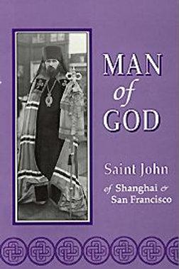 Man of God: St. John of Shanghai and San Francisco