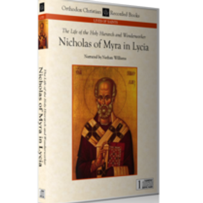 The Life of the Holy Hierarch and Wonderworker Nicholas of Myra