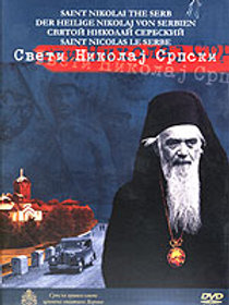 St. Nikolai Velimirovic: His Life on DVD