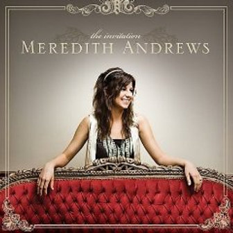 The Invitation - Meredith Andrews CD