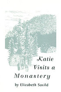 Katie Visits a Monastery
