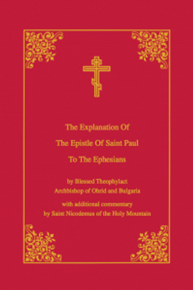 Explanation of the Epistle of St. Paul to the Ephesians