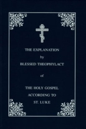 The Explanation of the Holy Gospel of St. Mark