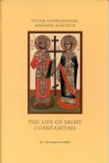 The Life of St. Constantine and His Mother, St. Helena