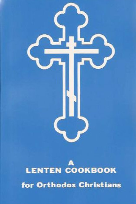 A Lenten Cookbook for Orthodox Christians