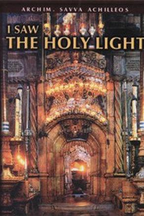 I Saw the Holy Light