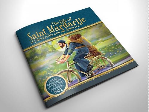 The Life of Saint Mardarije of Libertyville and all America