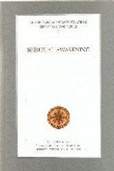 Saint Paisios of Mount Athos, Spiritual Counsel II: Spiritual Awakening
