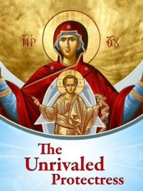 The Unrivaled Protrectress