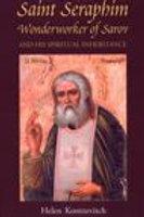 St. Seraphim, Wonderworker of Sarov