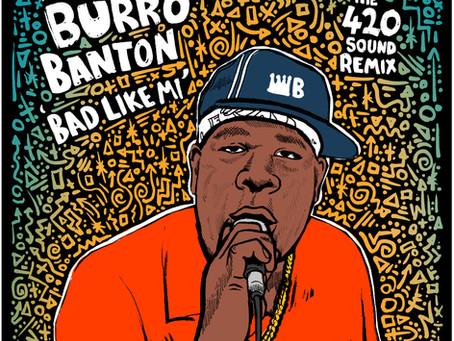 New Remix - Mista Savona's 'Bad Like Mi' featuring Burro Banton, remixed by The 4'20