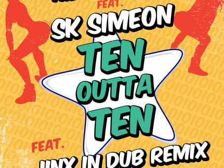 New Release: Ten Outta Ten feat. SK Simeon & Jinx In Dub Remix