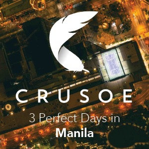 3 Perfect Days in Manila