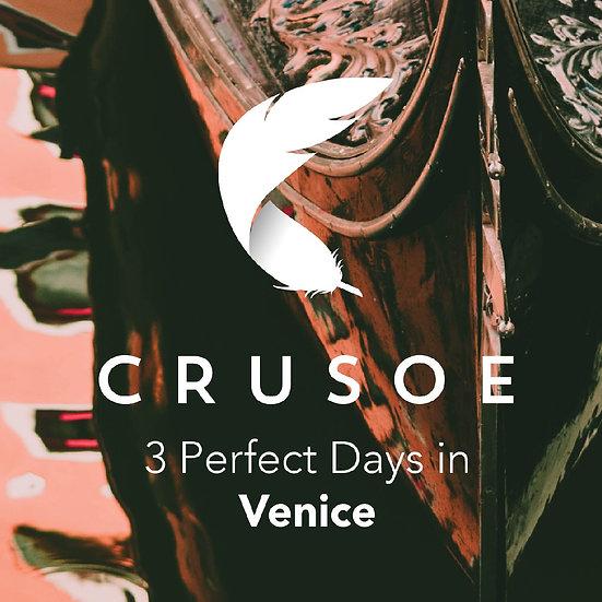 3 Perfect Days in Venice
