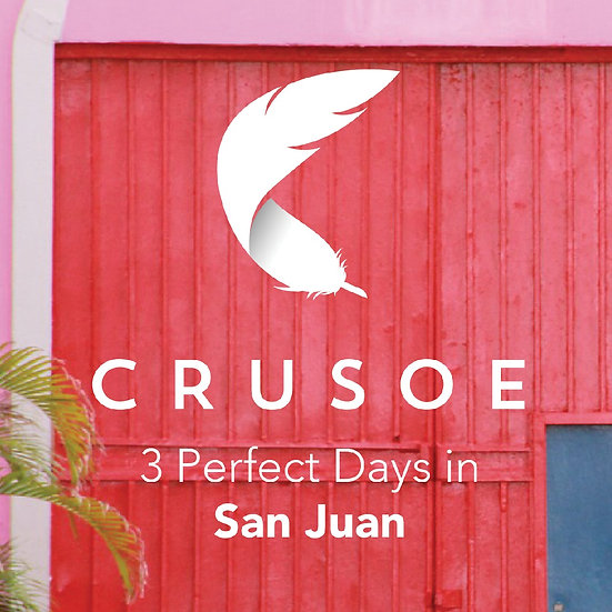 3 Perfect Days in San Juan