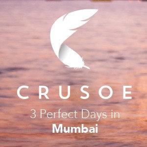 3 Perfect Days in Mumbai