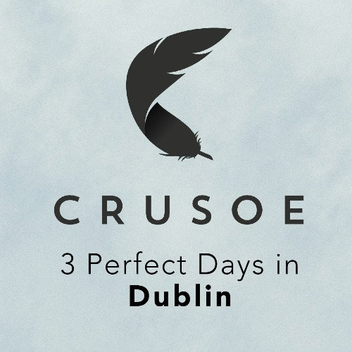 3 Perfect Days in Dublin