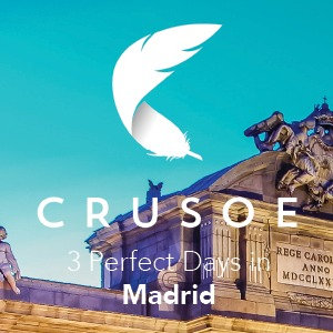 3 Perfect Days in Madrid