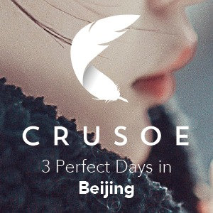 3 Perfect Days in Beijing